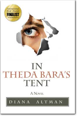 In Theda Bara's Tent by Diana Altman