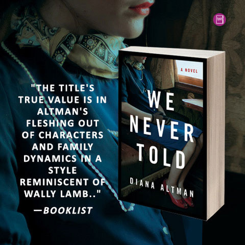 We Never Told by Diana Altman